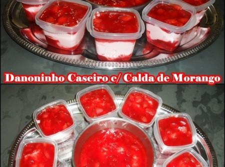 Doninho Caseiro c/ Calda de Morango
