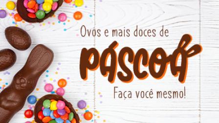 Ovos e Chocolates de Páscoa
